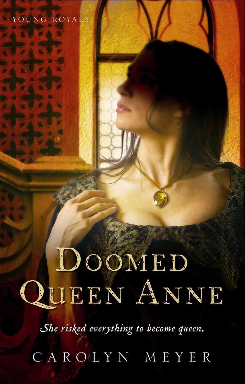 Doomed Queen Anne By Meyer, Carolyn